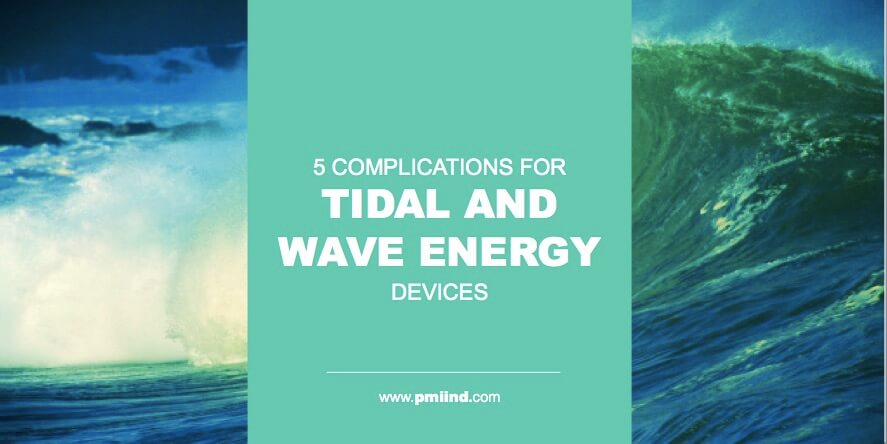 5 Complications For Tidal And Wave Energy Devices